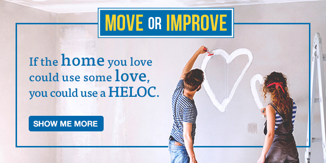 If the home you love could use some love, you could use a HELOC. Show me more
