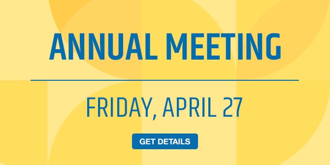 Annual Meeting. Friday, April 27. Get details.
