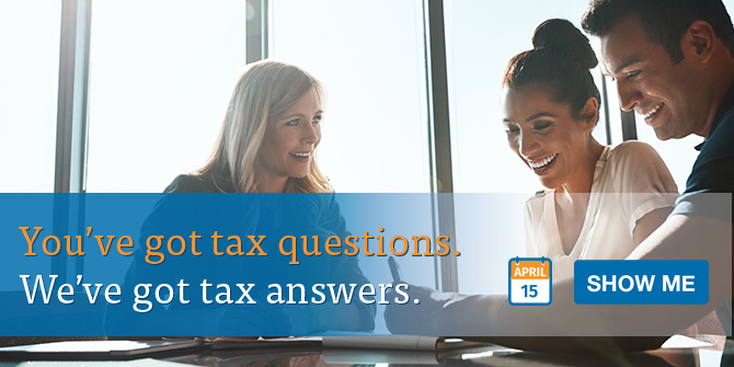 You've got tax questions. We've got tax answers. Show me.