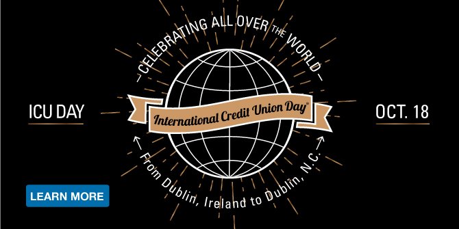 October 18 is International Credit Union Day! Celebrating from Scotland Neck to China Grove. Learn more.