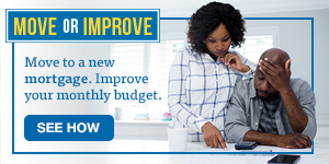 Move to a new mortgage. Improve your monthly budget. See how.