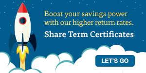 Boost your savings with our rising Share Term Certificate rates. Let's go!