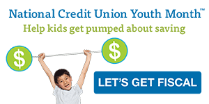 Get your kids wild about saving during National Credit Union Youth Month.