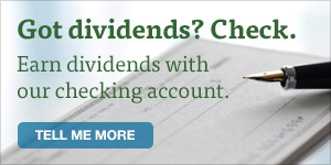 Earn dividends with an LGFCU Checking Account.