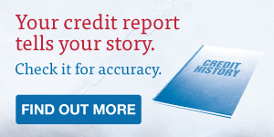 Your credit report tells your history. Check it for accuracy.