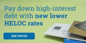Pay down high-interest debt with new lower HELOC rates. See rates