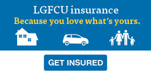 Affordable home, auto or life insurance from LGFCU.