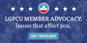 LGFCU Member Advocacy - Credit union issues that affect you
