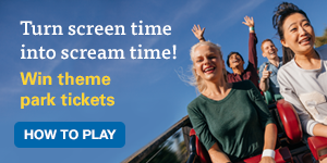 Turn screen time into scream time! Win theme park tickets. How to play