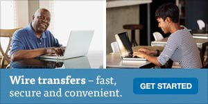 Wire transfers for fast, secure funds transfer.