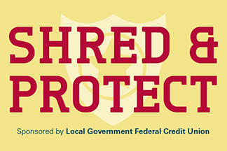 Shred & Protect Event sponsored by LGFCU