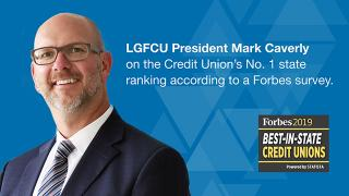 LGFCU President Mark Caverly on the Credit Union's No. 1 state ranking according to a Forbes survey.